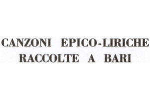 CANZONI EPICO-LIRICHE